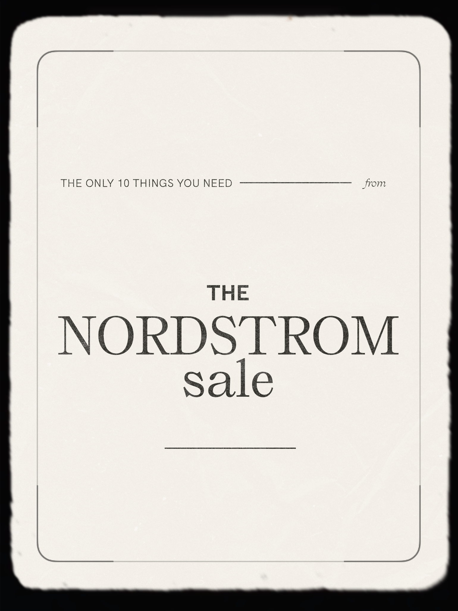 The Only 10 Things You Need from the Nordstrom Sale